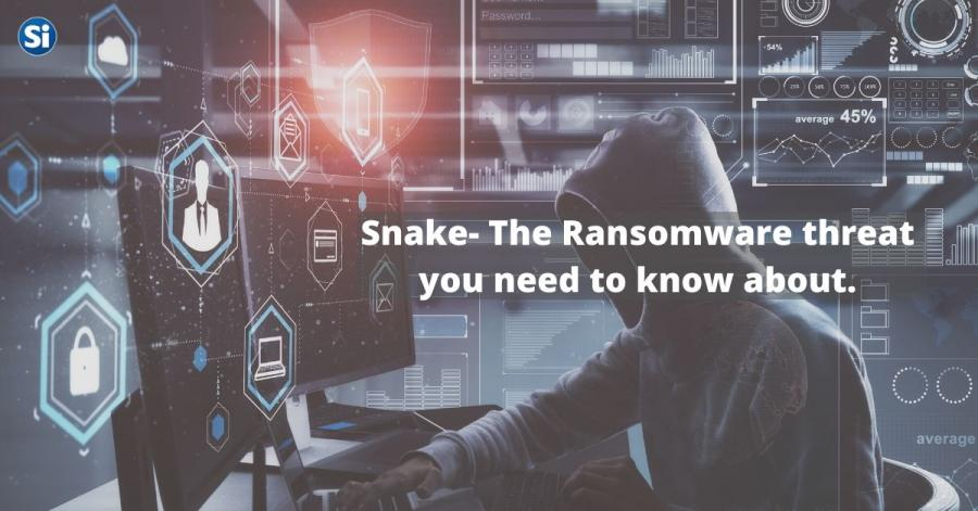 A Global Threat - New Snake Ransomware Targeting Large Networks