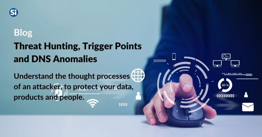 Threat Hunting Concepts & Trigger Points: Part 1 DNS Anomalies