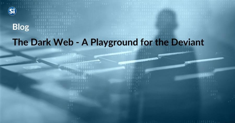 The Dark Web - A Playground for the Deviant?